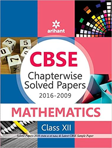 CBSE Chapterwise 2016-2009 Mathematics Class 12th