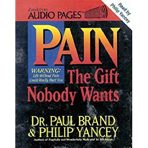 Pain the Gift That Nobody Wants