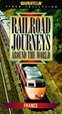 Railroad Journeys Around The World: France [VHS]