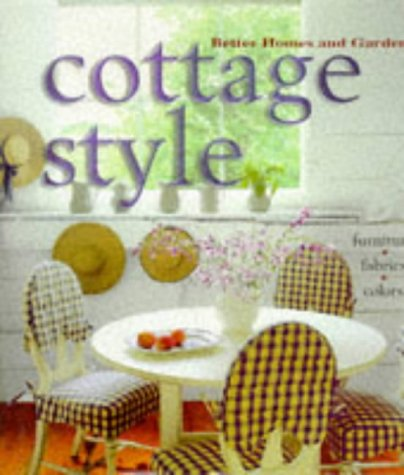Cottage Style (Better Homes & Gardens), Better Homes and Gardens Books