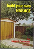 img - for Build Your Own Garage book / textbook / text book