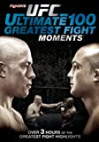 UFC: Ultimate 100 Greatest Fight Moments [DVD]