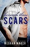 Beneath These Scars (Beneath series Book 4) (English Edition)