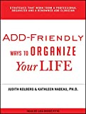 img - for ADD-Friendly Ways to Organize Your Life book / textbook / text book