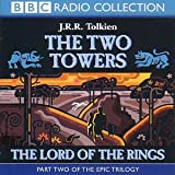 J. R. R. Tolkien Lord of the Rings: Two Towers v.2: Two Towers Vol 2 (BBC Radio Collection)