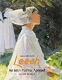 img - for William John Leech: An Irish Painter Abroad book / textbook / text book