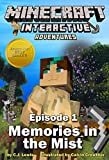 img - for Minecraft: Memories in the Mist (Minecraft Interactive Adventures Book 1) book / textbook / text book