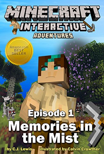 Minecraft Interactive - Minecraft: Memories in the Mist (Minecraft Interactive Adventures Book 1) (English Edition)