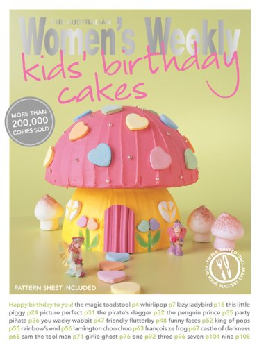 Essential Kids Birthday Cakes 2011 (Australian Womens Weekly)