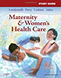 Study Guide for Maternity &amp; Women&#8217;s Health Care, 10e (Maternity and Women&#8217;s Health Care Study Guide)