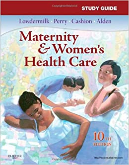 Women39;s Health Care, 10e Maternity and Women39;s Health Care Study