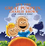It's the Great Pumpkin, Charlie Brown (Peanuts Picture Books)