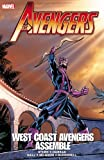 img - for Avengers: West Coast Avengers Assemble (Avengers (Marvel Unnumbered)) book / textbook / text book