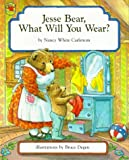 Jesse Bear, What Will You Wear? (002717350X) by Nancy White Carlstrom