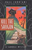 img - for Kill the Shogun (Samurai Mysteries) book / textbook / text book