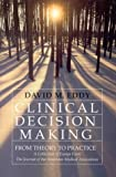 img - for Clinical Decision Making: From Theory to Practice: A Collection of Essays from the Journal of the American Medical Association book / textbook / text book