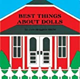 Best Things About Dolls