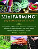 img - for Mini Farming: Self-Sufficiency on 1/4 Acre by Markham, Brett L. unknown edition [Paperback(2010)] book / textbook / text book