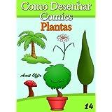 Como Desenhar Comics: Plantas (Livros Infantis)