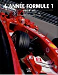 L'Ann�e Formule 1 Edition 2004