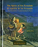 img - for The Spirit of Tio Fernando: A Day of the Dead Story book / textbook / text book