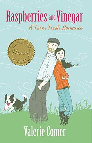 Free Kindle Book : Raspberries and Vinegar (A Farm Fresh Romance Book 1)