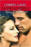 Danielle Steel's Now & Forever