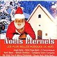Noëls eternels : Les Plus belles musiques de Noël
