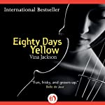 Eighty Days Yellow: Eighty Days Trilogy | Vina Jackson
