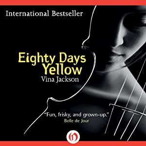 Eighty Days Yellow: Eighty Days Trilogy | [Vina Jackson]