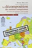 La d�composition des nations europ�ennes : De l'union euro-atlantique � l'Etat mondial