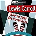 Alice au pays des merveilles | Livre audio Auteur(s) : Lewis Carroll Narrateur(s) : Domitille Bioret
