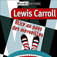 Alice au pays des merveilles   Livre audio Auteur(s) : Lewis Carroll Narrateur(s) : Domitille Bioret