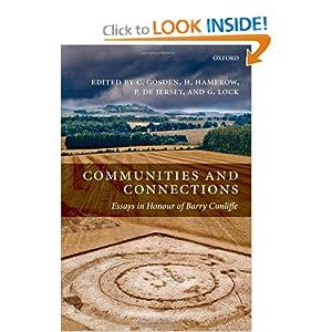 Communities and Connections: Essays in Honour of Barry Cunliffe Chris Gosden, Gary Lock, Helena Hamerow, Philip De Jersey