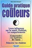 echange, troc Marie-Claire Rossignol - Guide pratique des couleurs