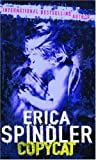 Copycat (0778301206) by Spindler, Erica
