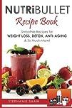 Nutribullet Recipe Book: Smoothie Rec…