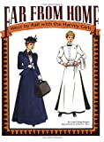 img - for Far from Home: West by Rail With the Harvey Girls Paper Dolls book / textbook / text book