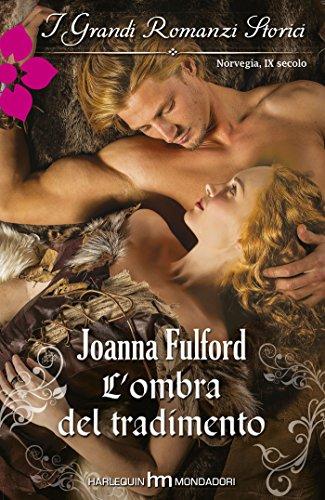 Joanna Fulford - L'ombra del tradimento