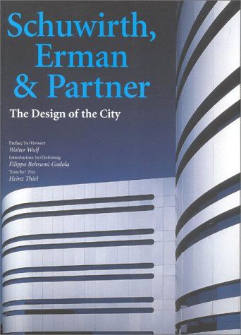 Schuwirth, Erman & Partner: The Design of the City (Talenti) (German Edition)