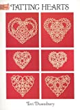 Tatting Hearts (Dover Needlework Series)