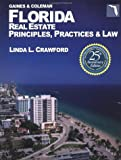 Florida Real Estate Principles, Practices & Law (Florida Real Estate Principles Practices and Law, 25th ed)