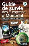 echange, troc Hubert Mansion - Guide de survie des Européens à Montréal