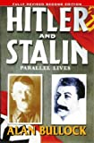 Hitler and Stalin: Parallel Lives (0006863744) by Alan Bullock