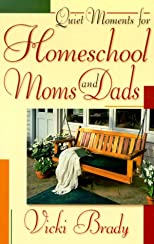 Quiet Moments for Homeschool Moms and Dads