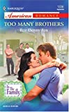 img - for Too Many Brothers: In The Family book / textbook / text book