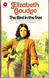 Bird in the Tree (0340026839) by Elizabeth Goudge