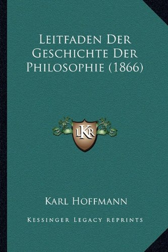 Leitfaden Der Geschichte Der Philosophie (1866)