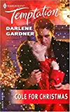 Cole For Christmas (Harlequin Temptation)