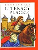 Literacy Place Student Edition (0439061520) by Scholastic